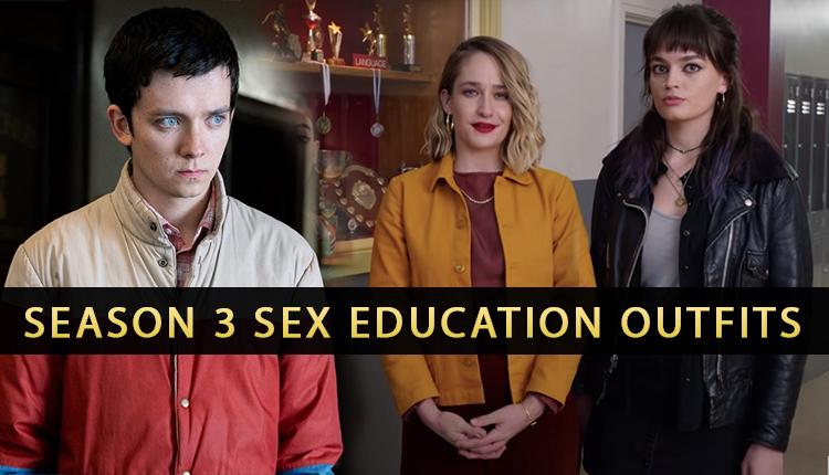 Season 3 Sex Education Outfits